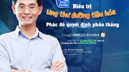 TVTT – Điều trị ung thư đường tiêu hóa – Phác đồ quyết định phần thắng